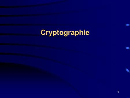 Cryptographie.