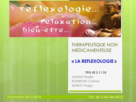THERAPEUTIQUE NON MEDICAMENTEUSE « LA REFLEXOLOGIE »