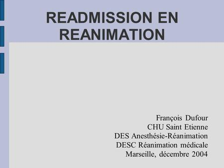 READMISSION EN REANIMATION