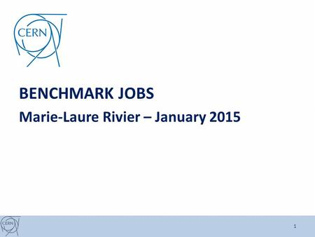 BENCHMARK JOBS Marie-Laure Rivier – January 2015 1.
