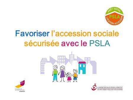 Le pr t social location accession psla ppt t l charger for Le pret accession sociale