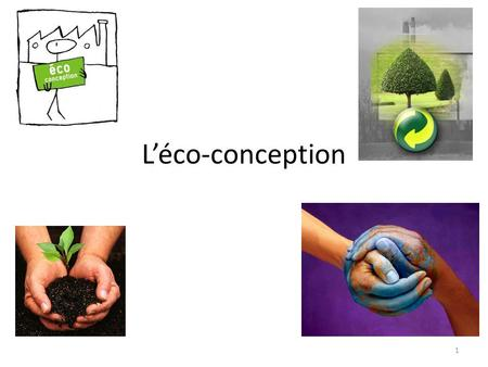 L'éco-conception 1. Sommaire -Introduction -Tendance -Méthode d'analyse -Le bilan carbone -Impacts -Règlementation -Coûts -Limites -Applications 2.