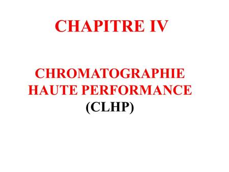 HAUTE PERFORMANCE (CLHP)