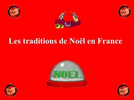 No l en france on fait la f te 1 le 25 d cembre no l les chr tiens f t - Noel en france les traditions ...