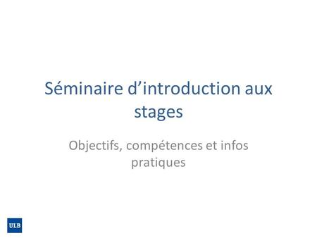 Séminaire d'introduction aux stages