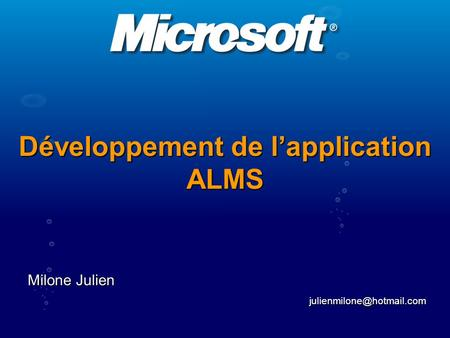 Développement de l'application ALMS Milone Julien