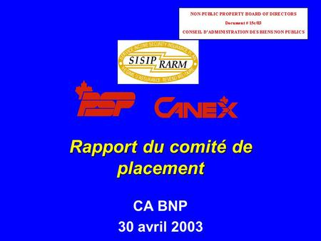 Rapport du comité de placement CA BNP 30 avril 2003.