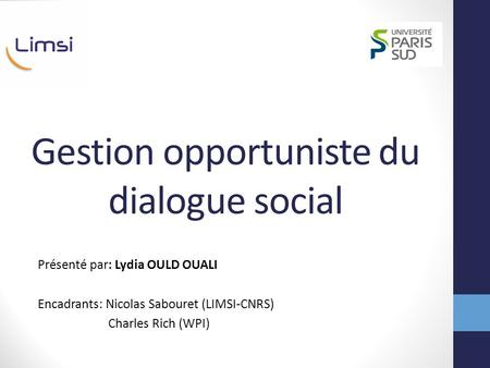 Gestion opportuniste du dialogue social