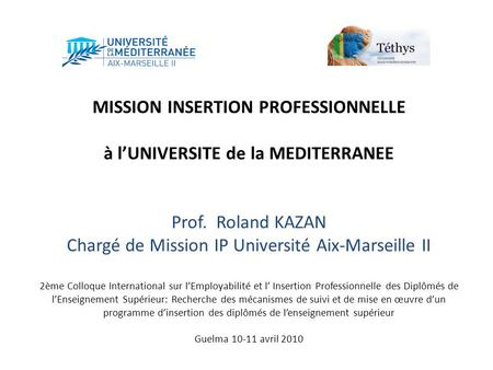 MISSION INSERTION PROFESSIONNELLE à l'UNIVERSITE de la MEDITERRANEE