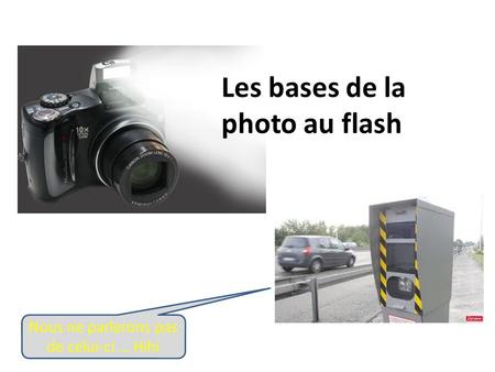 Les bases de la photo au flash