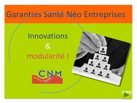 Innovations & modularité !