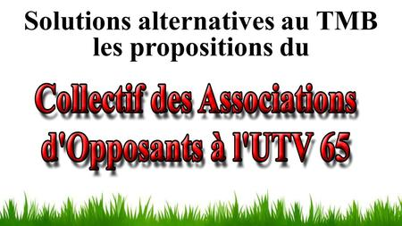 Solutions alternatives au TMB les propositions du.