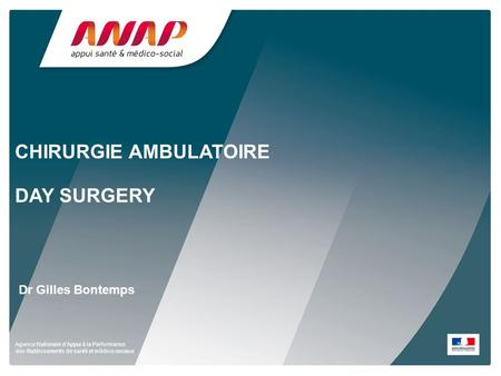 CHIRURGIE AMBULATOIRE DAY SURGERY