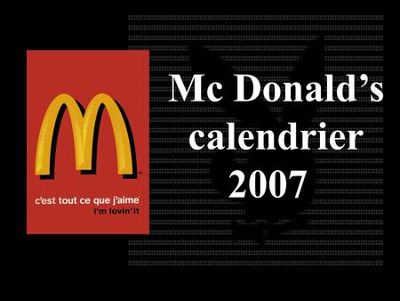 Mc Donald's calendrier 2007.