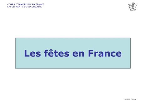 COURS D'IMMERSION EN FRANCE  ENSEIGNANTS DE SECONDAIRE
