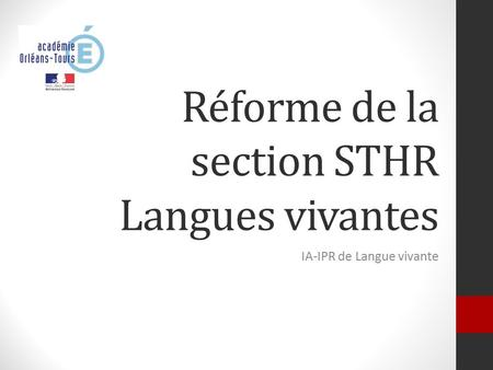 Réforme de la section STHR Langues vivantes
