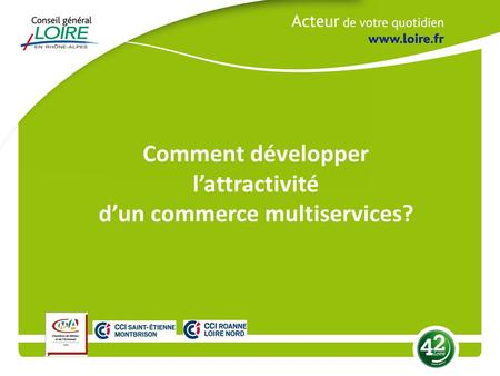 Comment développer l'attractivité d'un commerce multiservices?