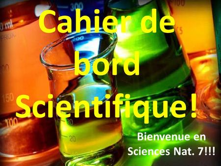 Cahier de bord Scientifique!
