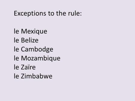 Exceptions to the rule: