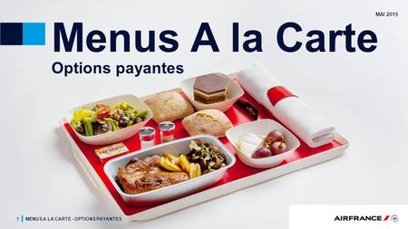 Menus A la Carte Options payantes MAI 2015