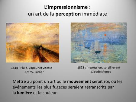 un art de la perception immédiate