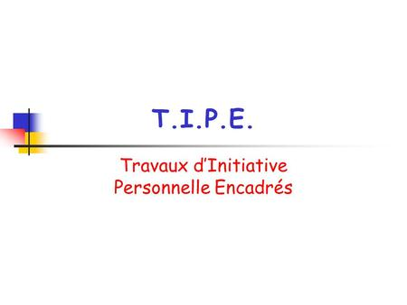 Travaux d'Initiative Personnelle Encadrés