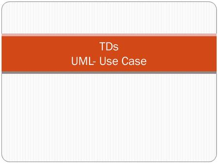 TDs UML- Use Case.