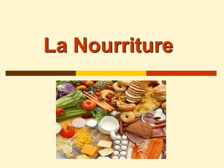 La Nourriture. Jean-Luc Jean-Luc is going to eat dinner with his family. Let's see what they are going to eat.
