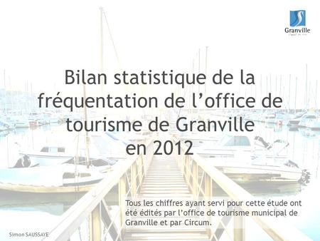 Rencontre r sot alsace presentation carte ambassadeur bienvenue 08 09 ppt t l charger - Office du tourisme de granville ...