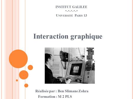 INSTITUT GALILEE *-*-*-*-* Université Paris 13