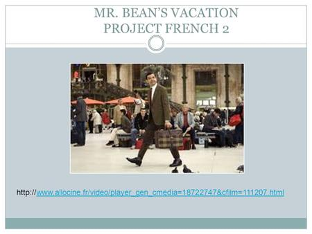 MR. BEAN'S VACATION PROJECT FRENCH 2