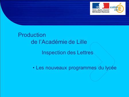 Production de l'Académie de Lille
