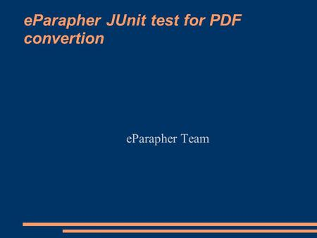 EParapher JUnit test for PDF convertion eParapher Team.