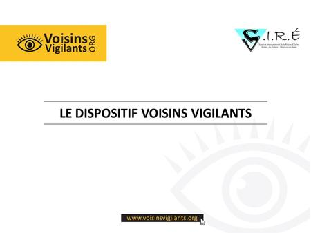 LE DISPOSITIF VOISINS VIGILANTS. INTERVENTION DES ELUS  Pourquoi le Syndicat Intercommunal de la Région d'Epone soutient-il l'initiative avec les communes.