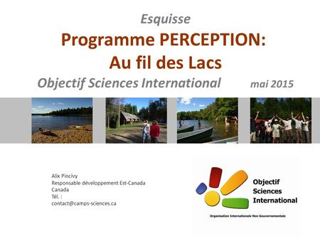 Programme PERCEPTION: Objectif Sciences International mai 2015