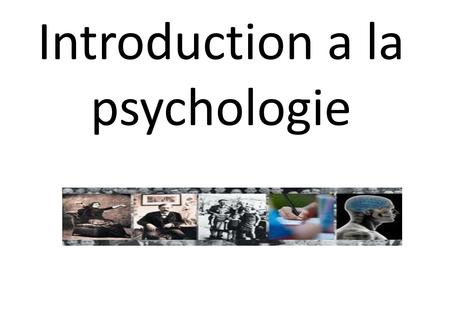 Introduction a la psychologie