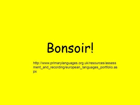 Bonsoir!  ment_and_recording/european_languages_portfolio.as px.