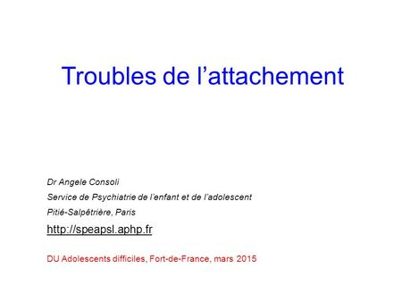 Troubles de l'attachement