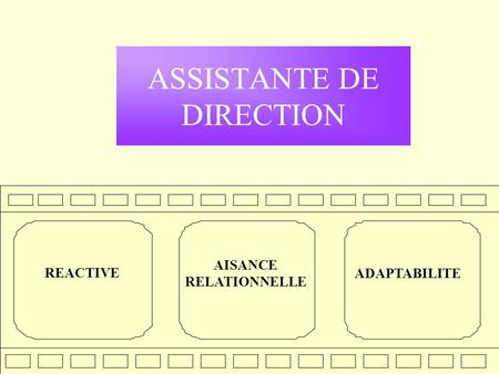 ASSISTANTE DE DIRECTION