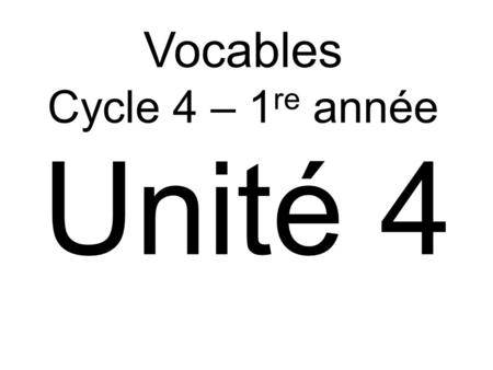 Vocables Cycle 4 – 1re année