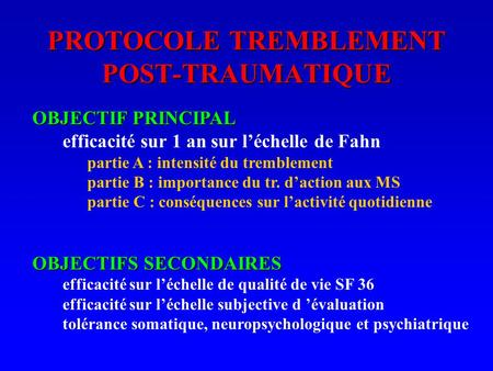 PROTOCOLE TREMBLEMENT POST-TRAUMATIQUE