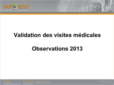 Validation des visites médicales Observations 2013.