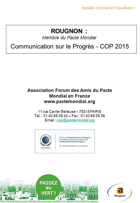 Communication sur le Progrès - COP 2015 Association Forum des Amis du Pacte Mondial en France www.pactemondial.org 11 rue Carrier Belleuse – 75015 PARIS.