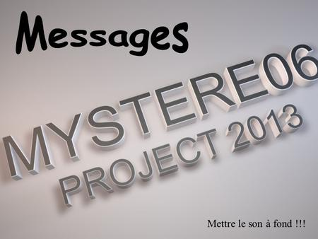 Messages Mettre le son à fond !!!.