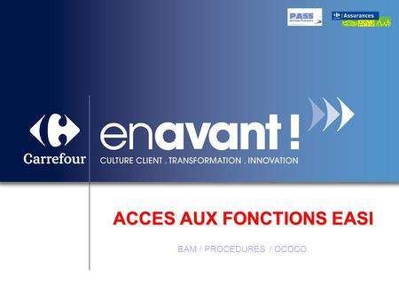 ACCES AUX FONCTIONS EASI BAM / PROCEDURES / OCOCO.