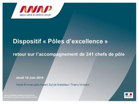 Dispositif « Pôles d'excellence »