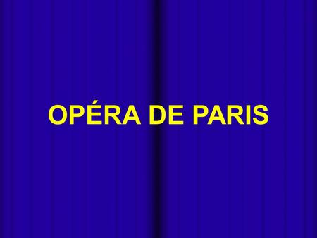 OPÉRA DE PARIS - - Miki Pitish.
