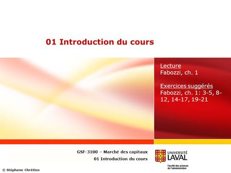 01 Introduction du cours Lecture Fabozzi, ch. 1 Exercices suggérés