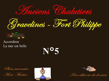 Anciens Chalutiers Gravelines - Fort Philippe N°5 Photos internaute :