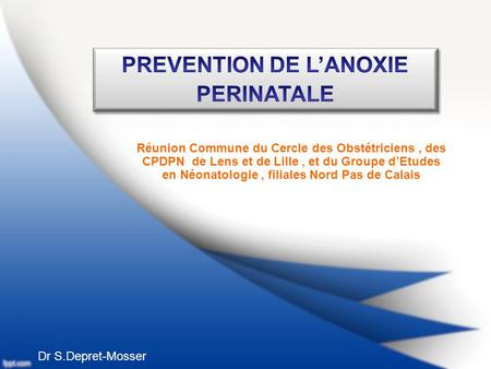 PREVENTION DE L'ANOXIE PERINATALE